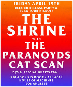 Tickets- April 19th The Shrine, The Paranoyds, & Cat Scan