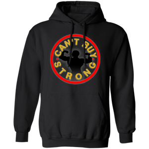 Can't buy strong fitness apparel athletic & fitness clothing apparel for gym workout crossfit earned hard inspiration motivation getfit get fit get.fit.living get fit living getfitliving @get.fit.living @GFL_Colton fitness lifting strength gym life bodybuilding strongmen strongman strong women hoodie sweatshirt
