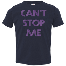 Load image into Gallery viewer, Can't Stop me toddler Fitness Workout Apparel Clothing Workout athletic gym slogan mantra weight lifting encouragement motivation inspiration bodybuilding weight loss lose weight body get fit getfit get.fit.living get fit living getfitliving @get.fit.living @GFL_Colton toddler tee shirt tshirt t-shirt performance gear