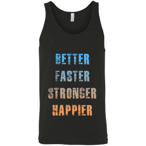 Better faster strong happier get strong workout fitness life gym apparel better faster stronger happier performance tank top shirt get fit living