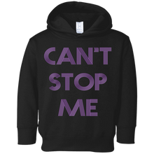 Load image into Gallery viewer, Can't Stop me toddler Fitness Workout Apparel Clothing Workout athletic gym slogan mantra weight lifting encouragement motivation inspiration bodybuilding weight loss lose weight body get fit getfit get.fit.living get fit living getfitliving @get.fit.living @GFL_Colton Toddler Hoodie Sweatshirt performance gear