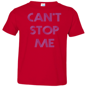 Can't Stop me toddler Fitness Workout Apparel Clothing Workout athletic gym slogan mantra weight lifting encouragement motivation inspiration bodybuilding weight loss lose weight body get fit getfit get.fit.living get fit living getfitliving @get.fit.living @GFL_Colton toddler tee shirt tshirt t-shirt performance gear