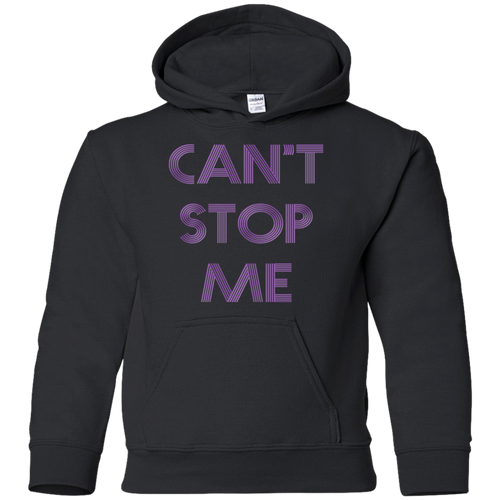 Can't Stop me youth Fitness Workout Apparel Clothing Workout athletic gym slogan mantra weight lifting encouragement motivation inspiration bodybuilding weight loss lose weight body get fit getfit get.fit.living get fit living getfitliving @get.fit.living @GFL_Colton Youth Hoodie Sweatshirt performance gear