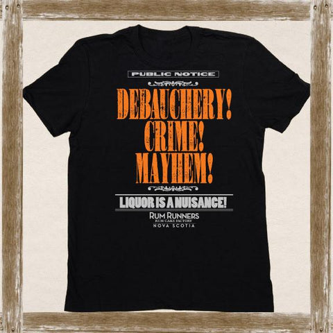 Debauchery! Crime! Mayhem! Tee