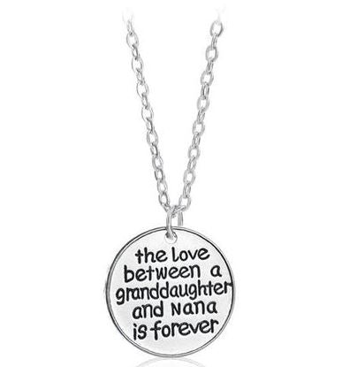 N517 Silver The Love Between A Granddaughter and Nana is Forever Necklace with FREE Earrings