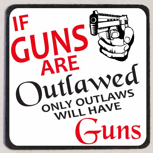 M106 If Guns Are Outlawed