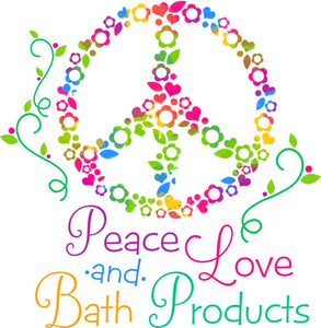 Peace Love & Bath Products