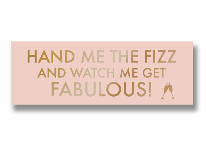 Hand Me The Prosecco Metallic Detail Plaque