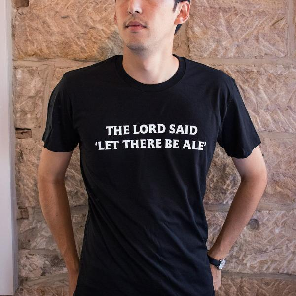 """Let There Be Ale"" T-Shirt"