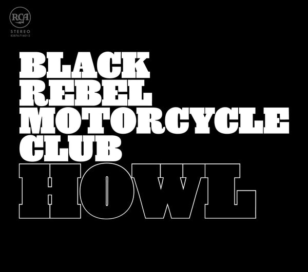 "Black Rebel Motorcycle Club ""Howl"" 2LP Vinyl"
