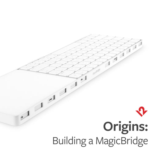 Origins: Building a MagicBridge