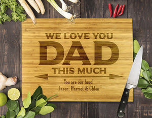 "We Love You Dad Bamboo Cutting Board 12x16"" (Temporary Out of Stock)"