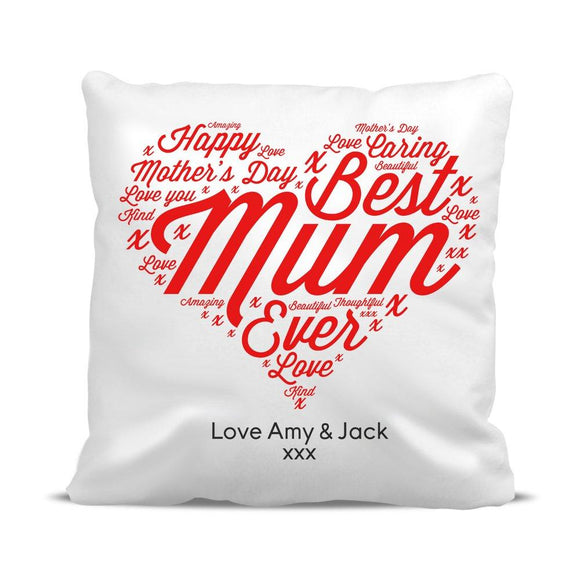 Best Mum Ever Cushion Cover