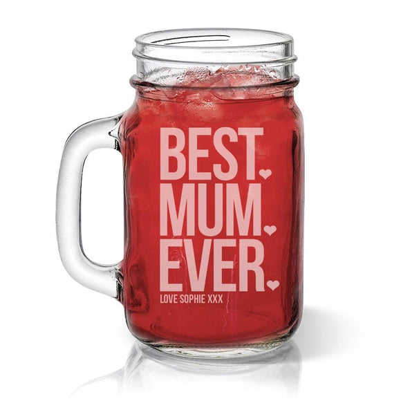 Best Mum Ever Glass Mason Jar
