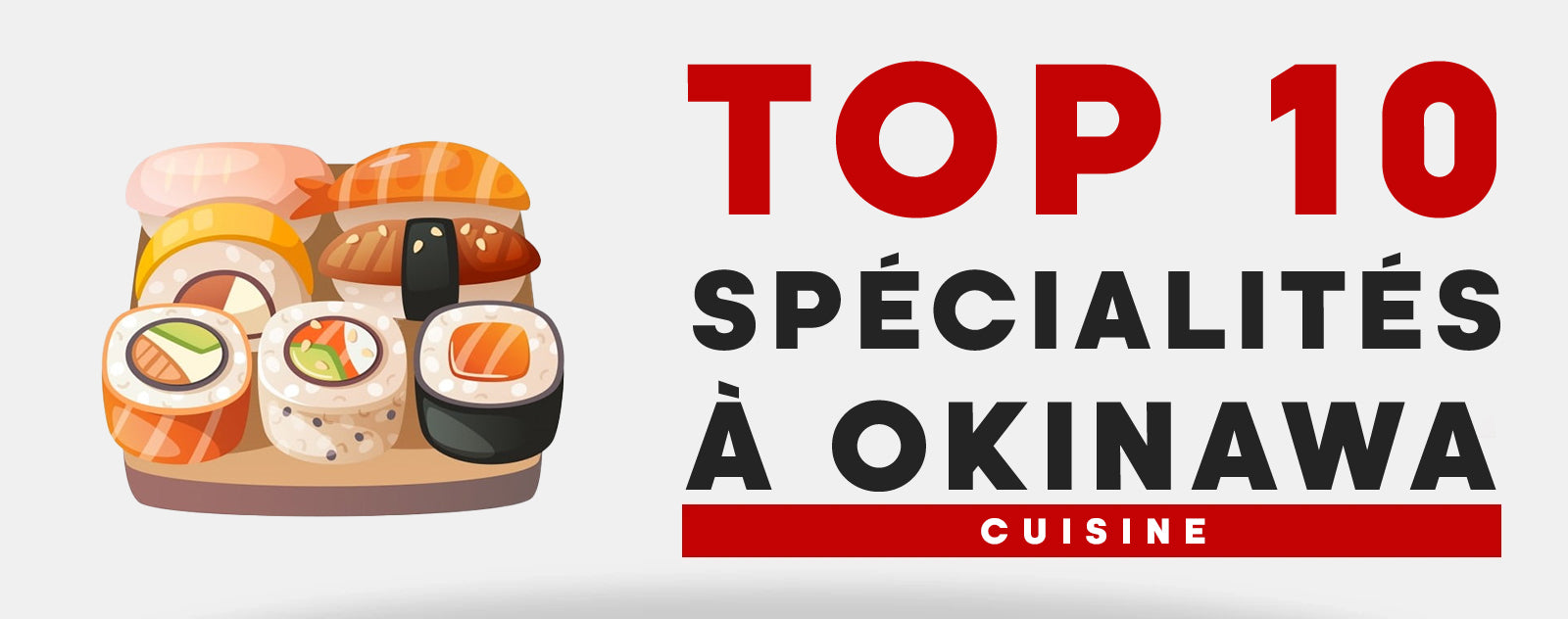 Top 10 Specialites Locales a Okinawa