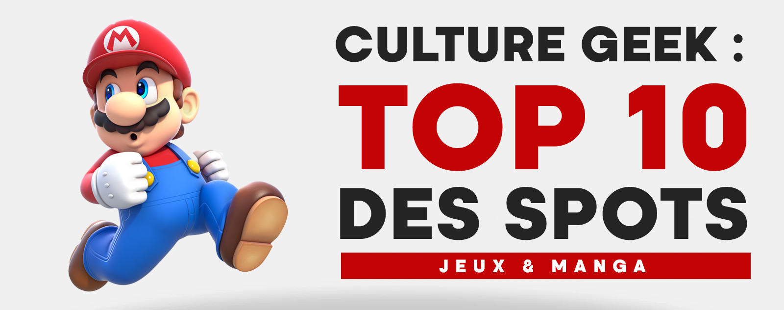 Top 10 des Spots de la Culture Geek Japon