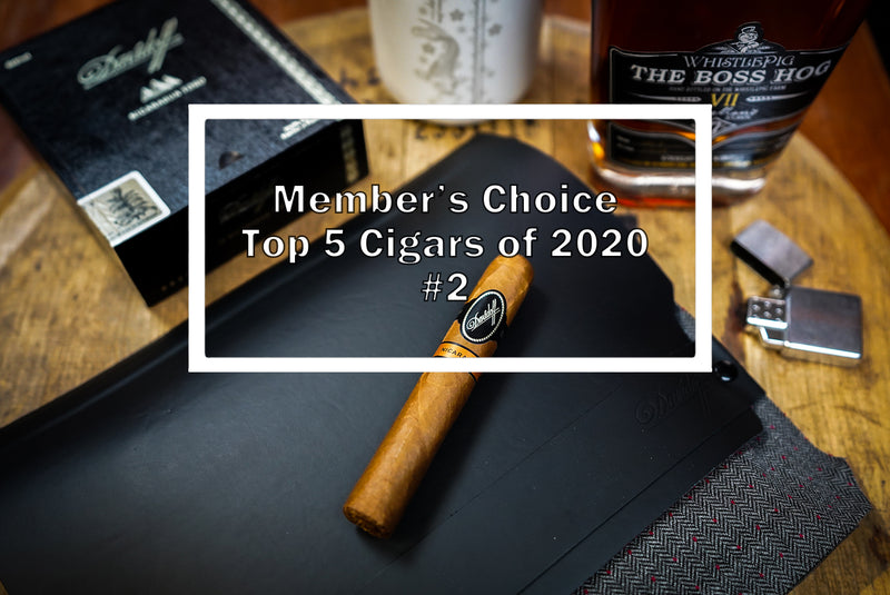 2020 Luxury Cigar Club Member's Choice Top 5 - #2 Davidoff Nicaraguan Toro