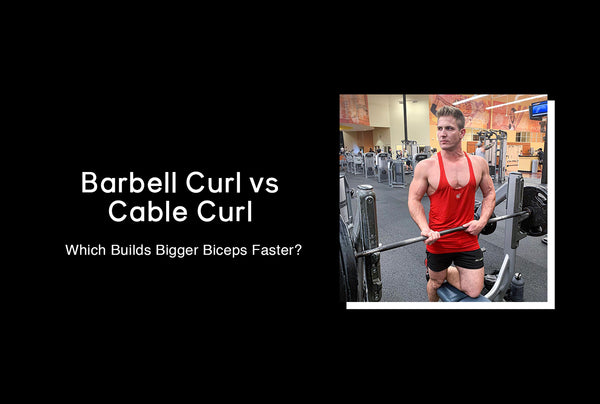Barbell Curl vs Cable Curl - Which Builds Bigger Biceps?