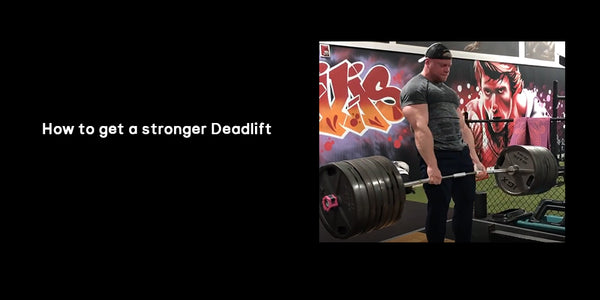 How to get a stronger deadlift