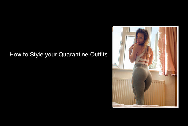 How to Style your Quarantine Outfits