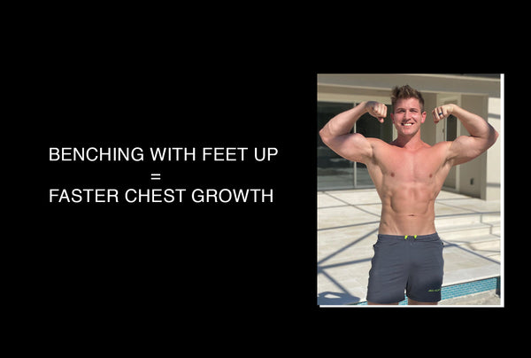 Benching With Feet Up = Faster Chest Growth