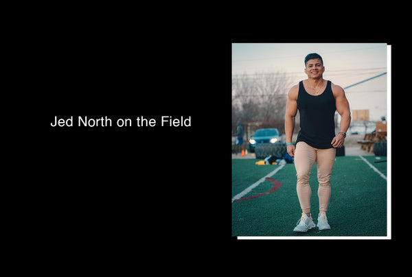 Jed North on the Field