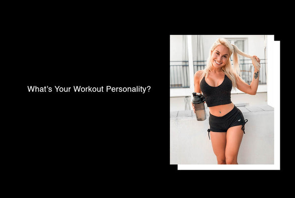 What's Your Workout Personality?