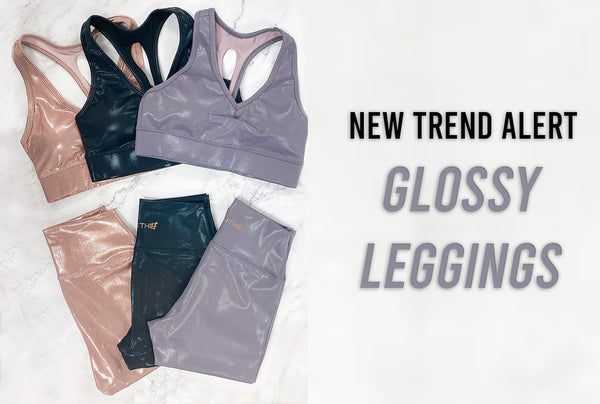 New Trend Alert! Glossy Leggings Are In!