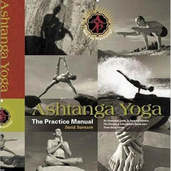 Ashtanga Yoga The Practice Manual - David Swenson-ספרים באנגלית-יוגה סטור