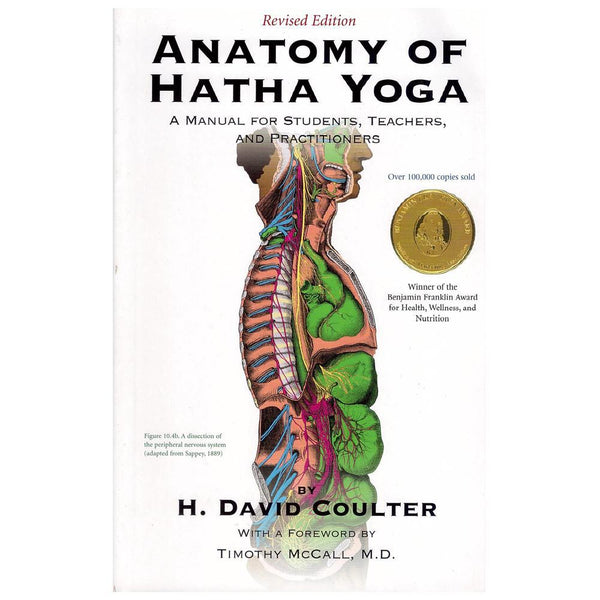 The Anatomy of Hatha Yoga - H.David Coulter