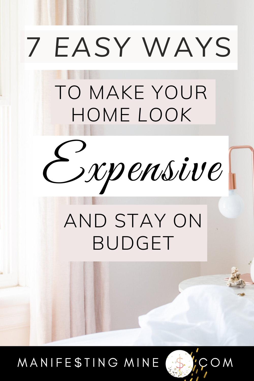 How to Make Your Home Look Expensive on a Budget DIY Decor Tips