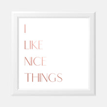 Load image into Gallery viewer, Vision Board I Like Nice Things 8x8 Pink Foil Print