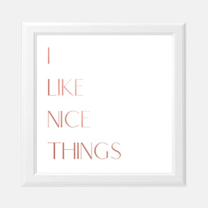 Vision Board I Like Nice Things 8x8 Pink Foil Print
