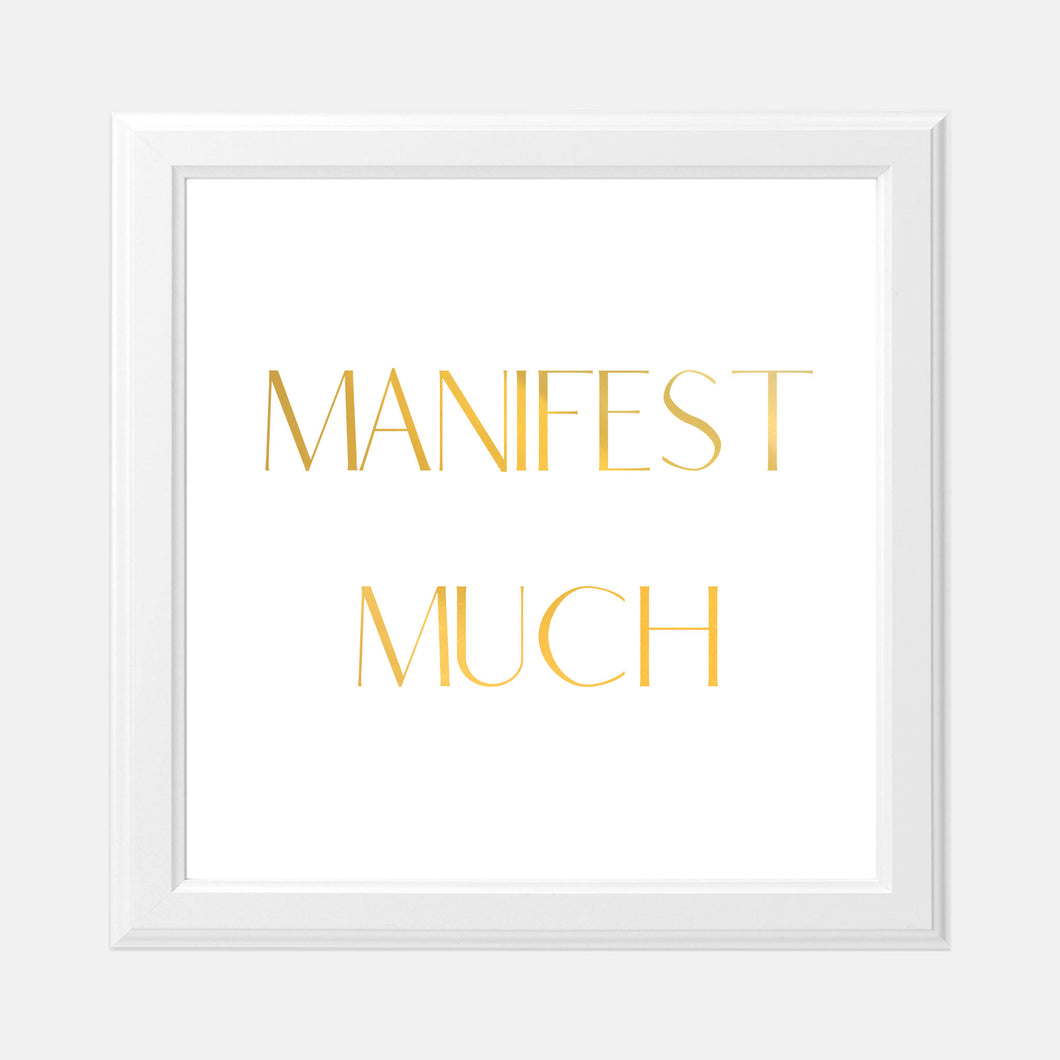 Vision Board Manifest Much 8x8 Gold Foil Print