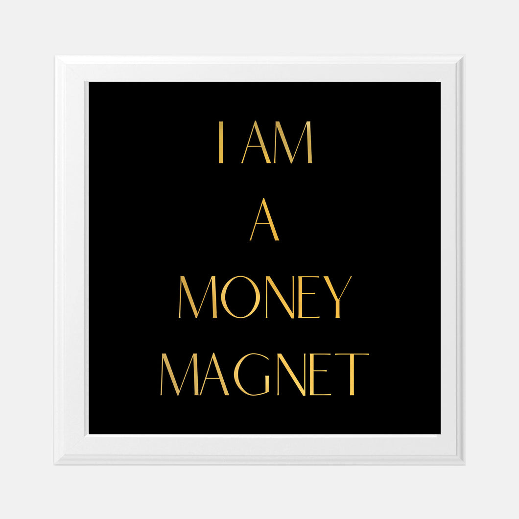 Vision Board I Am A Money Magnet 8x8 Gold Foil Print