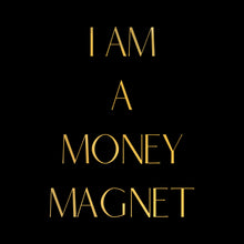 Load image into Gallery viewer, Vision Board I Am a Money Magnet Gold Foil Print