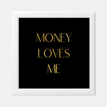 Load image into Gallery viewer, Vision Board Money Loves Me 8x8 Gold Foil Print