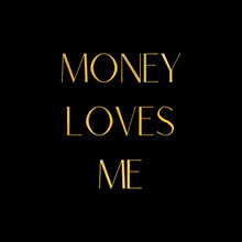 Load image into Gallery viewer, Vision Board Money Loves Me Gold Foil Affirmation Print