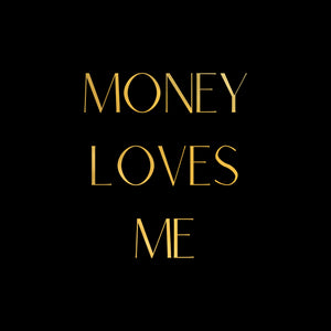 Vision Board Money Loves Me Gold Foil Affirmation Print