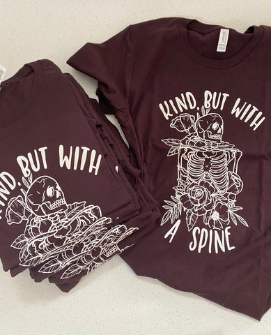 Kind But With A Spine - Oxblood Black Tee
