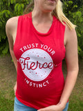 Red - Trust Your Fierce Instinct Ladies Muscle Tank