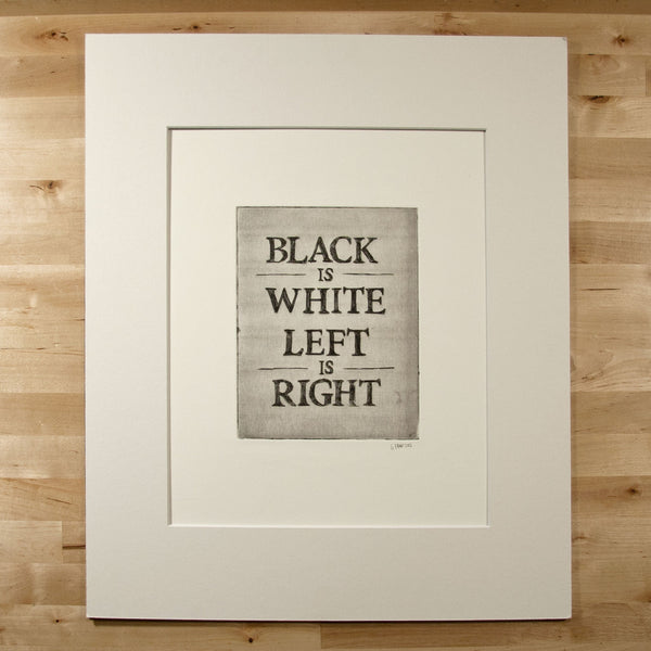 Black is White. The Print.