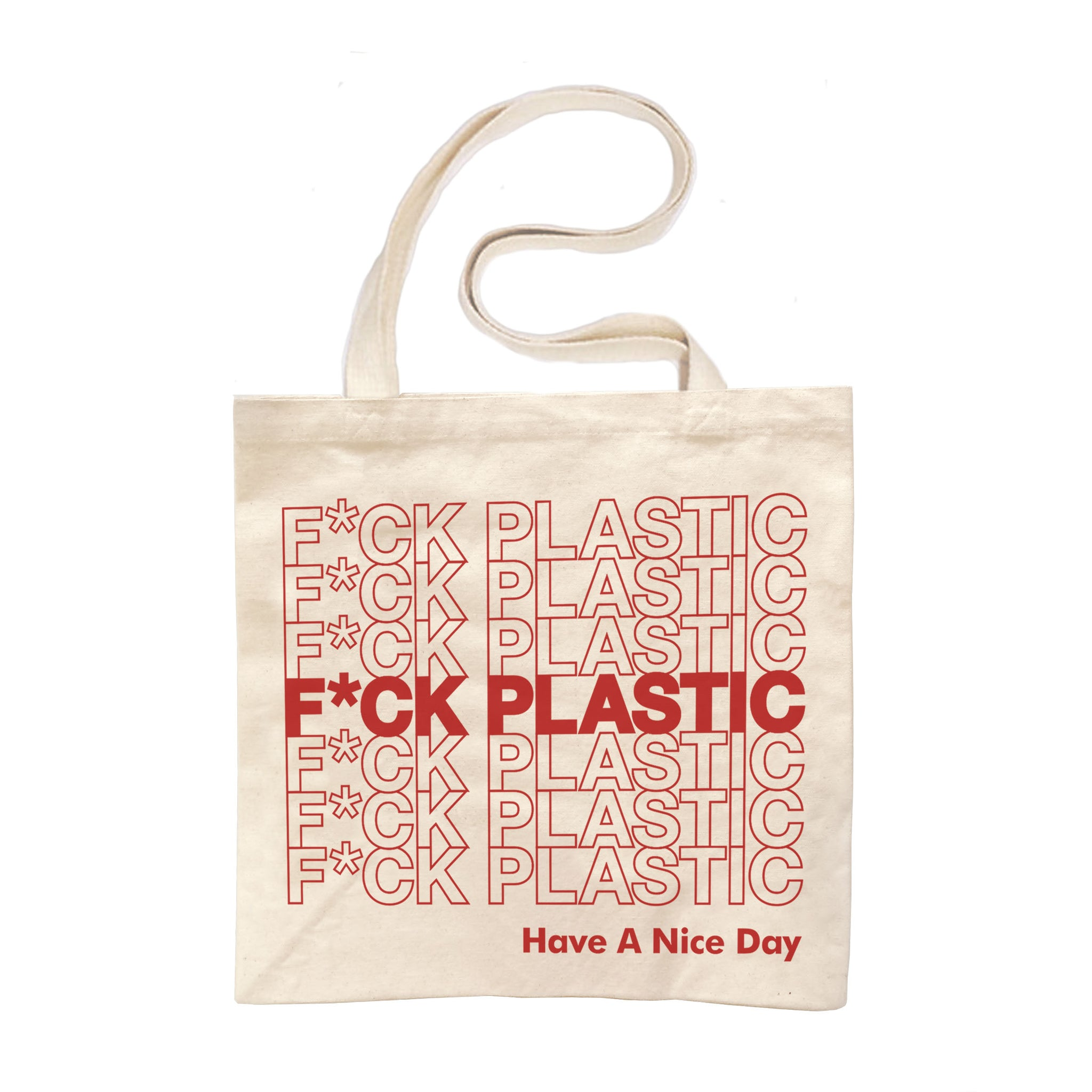 Fuck Plastic. The Large Tote