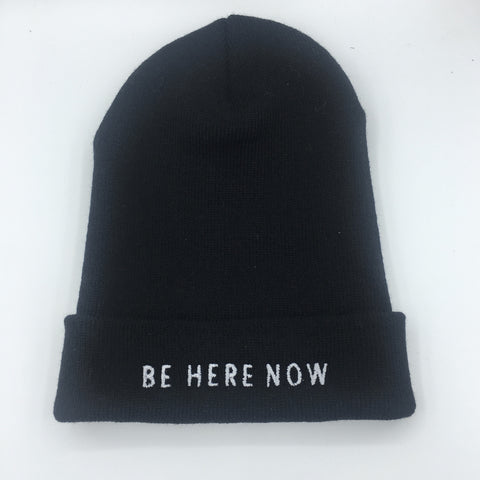 Be Here Now. Embroidered Beanie