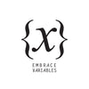 Embrace Variables. The Crew.