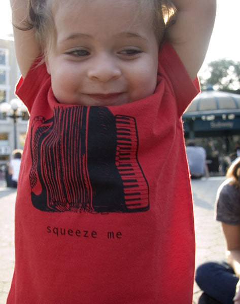 Squeeze Me. The Kid's Tee.