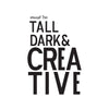 Tall Dark & Creative. The V-Neck.