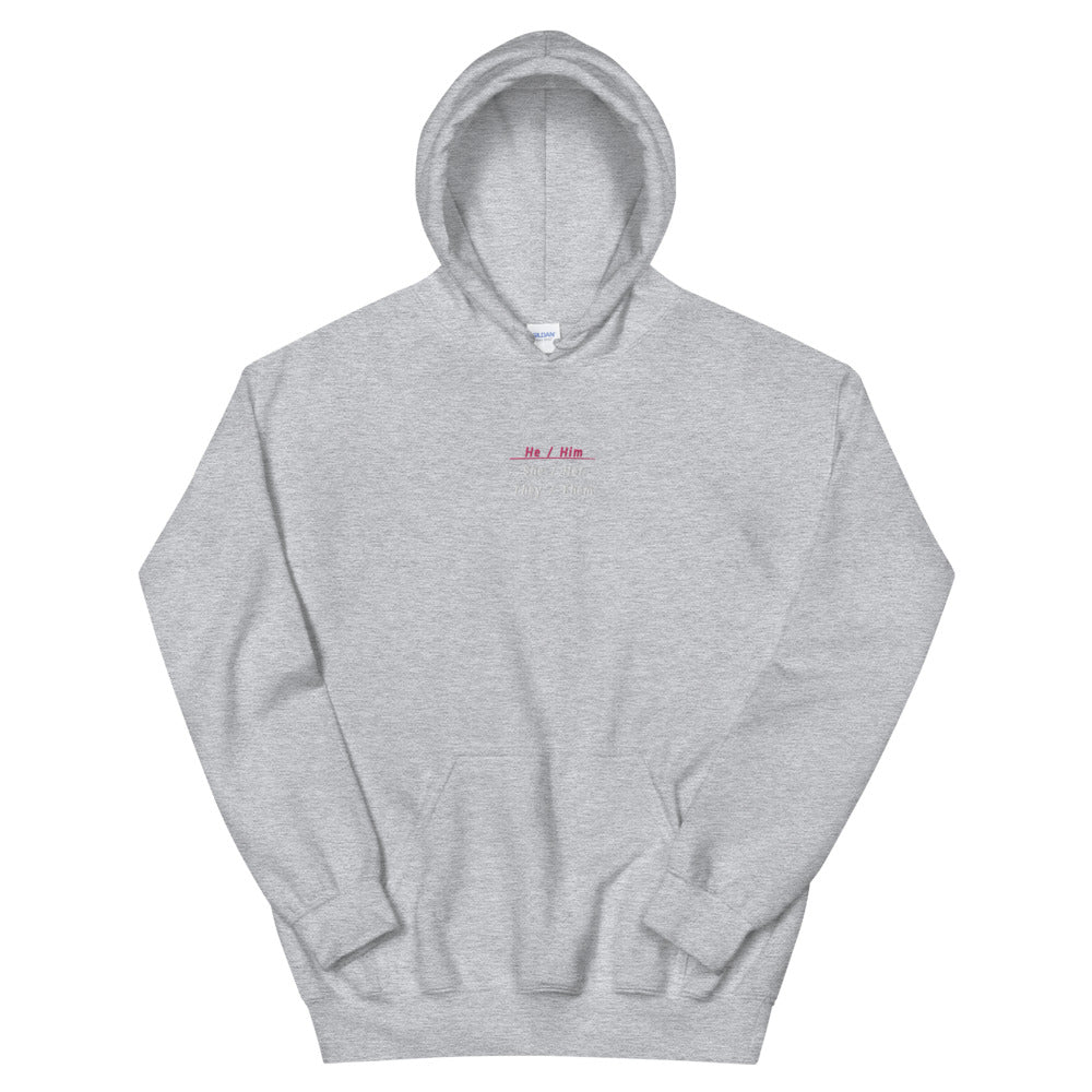 He/Him Embroidered Pronouns Hoodie