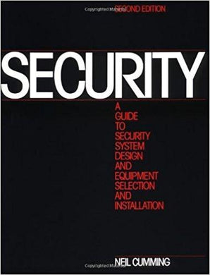 Security: A Guide to Security System Design and Equipment Selection and Installation