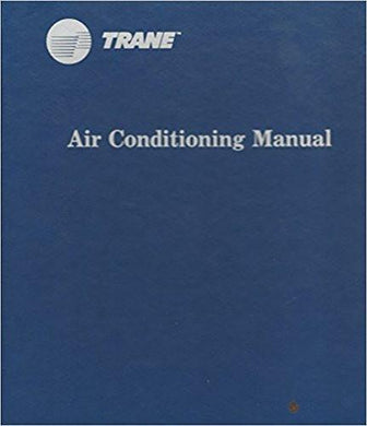 Trane Air Conditioning Manual, 6th Edition